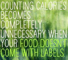 Eat more wholesome, unprocessed, plant based food ~ then you won't have to count calories ~ #MyVeganJournal