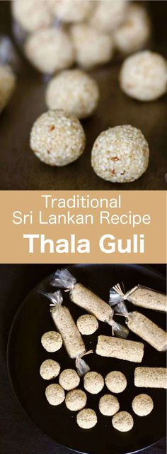 Thala guli is a delicious traditional Sri Lankan delicacy made from sesame, as well as palm sugar, palm syrup and coconut. It is shaped as a ball or a tube. Other Recipes, Sweet Recipes, Gourmet Candy, Sri Lankan Recipes, Palm Sugar, Indian Sweets, Dessert Recipes, Candy Recipes, International Recipes