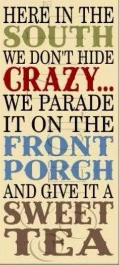 southerners don't hide crazy front porch - Google Search