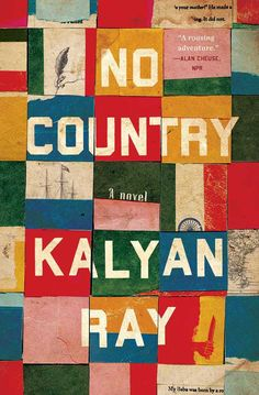 No Country Kalyan Ray Published: June 2014 ISBN: 9781451635997 Genre: Historical Fiction / Contemporary Fiction Source: Netgalley. Best Book Covers, Beautiful Book Covers, Ex Libris, Buch Design, Paper Weaving, Cool Books, Book Jacket, Inspirational Books, Grafik Design