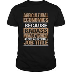 [Best Tshirt name tags] AGRICULTURAL-ECONOMICS  Discount 10%  How to ? 1. Select color 2. Click the ADD TO CART button 3. Select your Preferred Size Quantity and Color 4. CHECKOUT! If You dont like this shirt you can use the SEARCH BOX and find the Custom Shirt with your Name!!  Tshirt Guys Lady Hodie  SHARE and Get Discount Today Order now before we SELL OUT  Camping 4th of july shirt fireworks tshirt