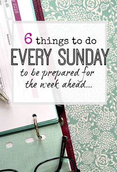 What you can do every sunday to make sure you have a productive and stress free week .Planning and prep to do before the week starts