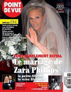 Royal le mariage de Zara Phillips ! -  Point de Vue - Numéro 3289