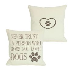 Pillows I need!!   Dog Lover Pillow