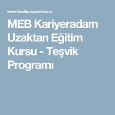 MEB Kariyeradam Uzaktan Eğitim Kursu - Teşvik Programı