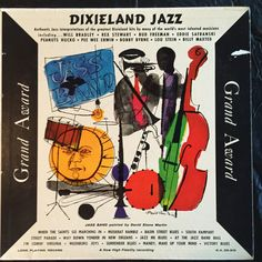 """""""Dixieland Jazz"""" from a series of art covers on the Grand Award label. Artist - David Stone Martin."""