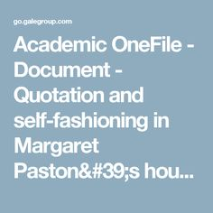 Academic OneFile - Document - Quotation and self-fashioning in Margaret Paston's household letters