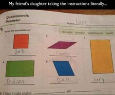 34 hilarious kids test answers that are wrong and totally brilliant at the same time. in funny Funny Exam Answers, Funniest Kid Test Answers, Kids Test Answers, Math Answers, Homework Humor, Funny Kids Homework, Funny Quotes, Funny Memes, Ot Memes