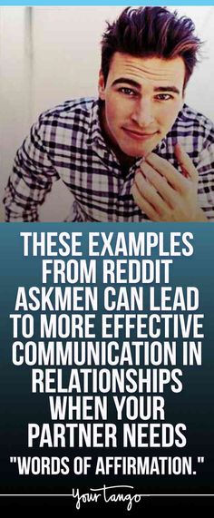 """These examples from Reddit AskMen can lead to more effective communication in relationships when your partner needs """"words of affirmation."""""""