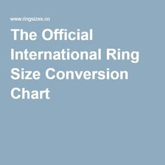 The Official International Ring Size Conversion Chart