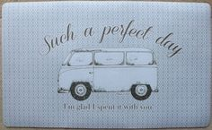 Shabby Chic Vintage VW Camper Van Welcome Door Mat Such a Perfect Day with You