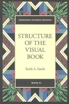 Structure of the Visual Book | Keith Smith