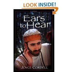 Ears to Hear: Joyce Cordell: 9781602901384: Amazon.com: Books