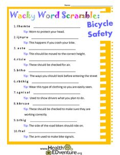 A fun and challenging way to learn bicycle safety concepts!   Students unscramble words to find the answer to bicycle safety rules. Topics covered include: wearing helmets, crossing the street, hand signals, and bicycle care.Find over 330 health and safety activities at the Health EDventure store.