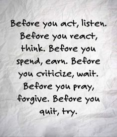 Before you act...