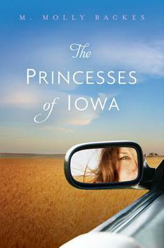 The Princesses of Iowa by M. Molly Backes, reviewed by Abby the Librarian
