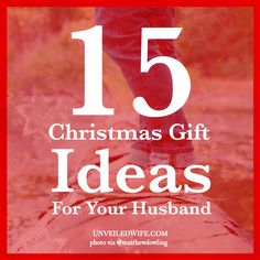 15 Christmas Gift Ideas For Your Husband --- That time of year is rounding the calendar again, Christmas whoohoo!! And I bet many of you have no idea where to even start looking for gift ideas for your husband. Now, gift giving is not necessary during this season, but I also am aware that many take … Read More Here http://unveiledwife.com/christmas-gift-ideas-for-your-husband/