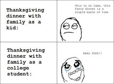 I've actually always loved Thanksgiving.. but still funny.