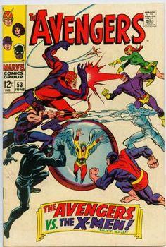 Avengers #53 - Avengers vs X-Men. Great Art! Love those X-Costumes