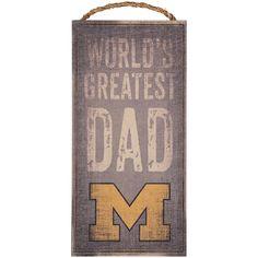 "Michigan Wolverines 6"" X 12"" World's Greatest Dad Sign"