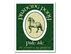 Middle Earth Microbrews: Prancing Pony Pale Ale - 8x10 print