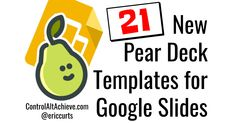 """Last month I shared a blog post about the new Pear Deck add-on for Google Slides (as part of my """" 12 Days of Tech-Mas """" series of posts)...."""