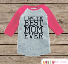 Girls Mother's Day Outfit - Pink Raglan Shirt - I Have The Best Mom Ever Onepiece or Tshirt - Happy Mothers Day Childrens Raglan Tee - Black
