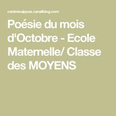 Poésie du mois d'Octobre - Ecole Maternelle/ Classe des MOYENS