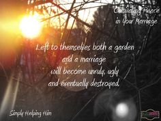 Cultivating Peace in Your Marriage - Simply Helping Him: Marriage Experience from a Help Meet