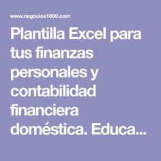 Plantilla Excel para tus finanzas personales y contabilidad financiera doméstica. Educación Financiera. - Negocios1000