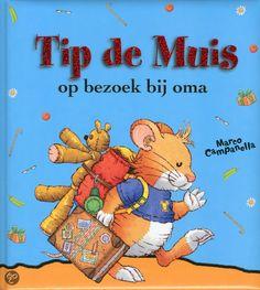 Boekenhoek: Tip de Muis op bezoek bij oma