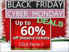Best #BlackFriday #CyberMonday #deals on #theatre & London #attractions