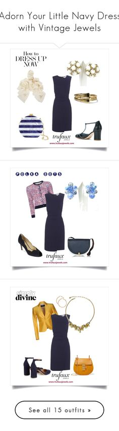 """""""Adorn Your Little Navy Dress with Vintage Jewels"""" by trufauxjewels ❤ liked on Polyvore featuring Diane Von Furstenberg, Sarah Chofakian, Yves Saint Laurent, Edie Parker, Carolina Herrera, Victoria Beckham, Hobbs, Dsquared2, Chloé and Blue Nile"""