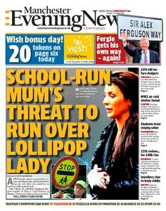Here's the front page of the North edition of today's Manchester Evening News