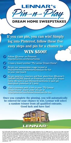 Lennar Pin-n-Play Sweepstakes      http://promotions.lennar.com/Campaigns/_Hosted/_Docs   #lennardreamhome/LNC/LennarSweepstakesRules_PIN-N-PLAY.pdf