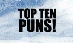 Top Ten Punniest Jokes