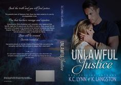 Unlawful Justice by K.C. Lynn & K. Langston ♥♥