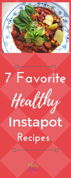 7 Favorite Healthy I