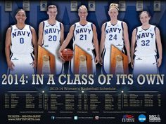 2013-14 Navy Women's Basketball Schedule Poster! Going for FOUR straight NCAA appearances! Get your discounted season tickets to Navy Basketball at NAVYSPORTS.COM