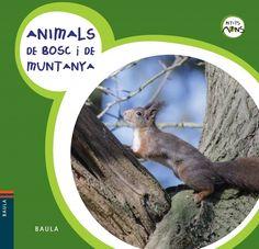 Animals de bosc i de muntanya Diversos autors (Baula)