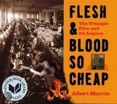 Flesh and Blood so Cheap, the story of the Triangle Shirtwaist Factory Fire