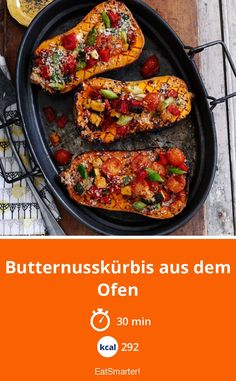 Butternusskürbis aus dem Ofen Butternut squash from the oven – smarter – calories: 292 kcal – time: 30 min. Heart Healthy Recipes, Healthy Drinks, Dinner Healthy, Delicious Recipes, Healthy Food, Vegetarian Lunch, Pumpkin Recipes, Lunch Recipes, Food Inspiration