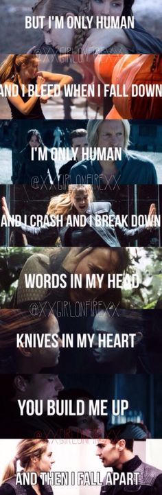 Amazing description of Tris and Four and Katniss and Peeta - Divergent and The Hunger Games aww help they're all so perfect and so sad Human by Christina Perri This is so sad the feels! Divergent Hunger Games, Divergent Series, Hunger Games Trilogy, Divergent Quotes, Allegiant Divergent, Citations Film, Tribute Von Panem, Im Only Human, Christina Perri