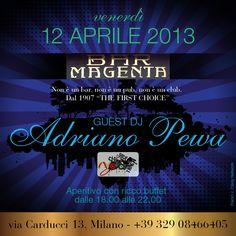 Venerdi 12 Aprile 2013 Adriano Pewa @ Bar  Magenta