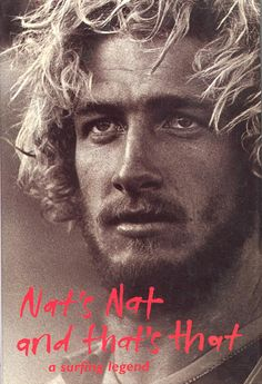 nat young...a surfing legend