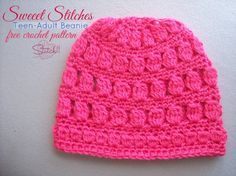 Sweet Stitches - TeenAdult Puff Stitch Beanie - Free Crochet Pattern