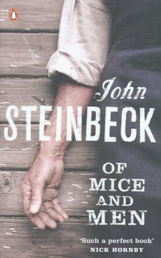 Of Mice and Men by John Steinbeck - was the No. 5 most banned and challenged title 2000-2009