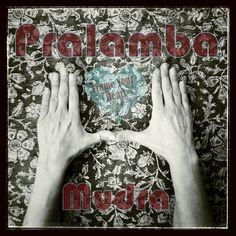 Pralamba Mudra : frame your heart ♥