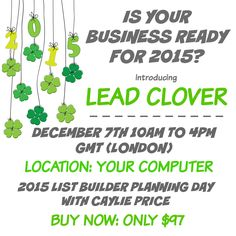 Find out more: http://bit.ly/1r32xVr   Lead Clover is the virtual list builder planning day that'll get you out of business feast or famine in 2015. By the end of the day you'll know exactly where your next clients and income are coming from.  You'll also receive a complimentary copy of my Lead Generation Planner and Tracker valued at $97 (so effectively the workshop is NO COST).
