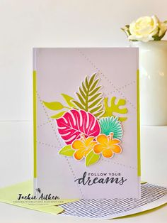 tropical chic, stampin up, stitched all around, follow your dreams